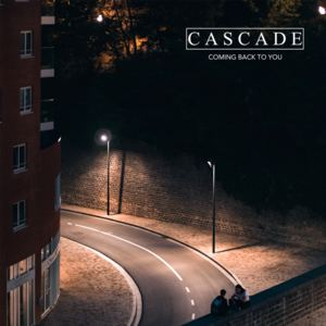 Cascade - Coming Back to You
