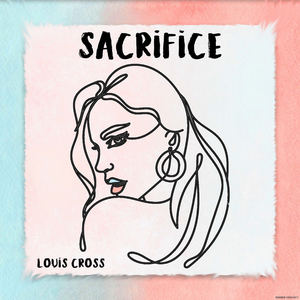 Louis Cross - Sacrifice