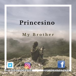 Princesino - My Brother