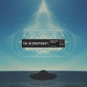 The JB Conspiracy - Guiding Lights