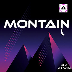 ALVIN PRODUCTION ®  - DJ Alvin - Mountain