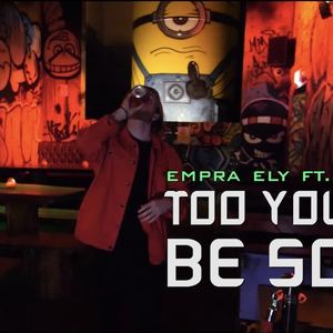 EMPRA ELY - too young to be sober