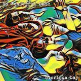 My Wonderful Daze - Glorious Day