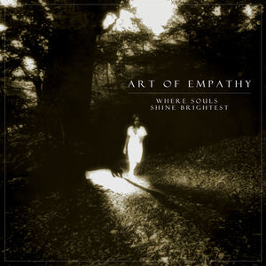 Art Of Empathy - Where Souls Shine Brightest