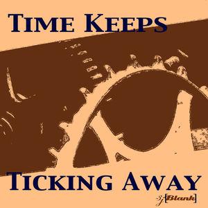 3jBlank - Time Keeps Ticking Away
