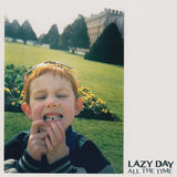 Lazy Day - All The Time