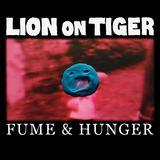 Lion On Tiger - Fume & Hunger