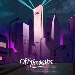 Off Thoughts - Purple Skyline