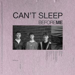 Before Me - Can't Sleep