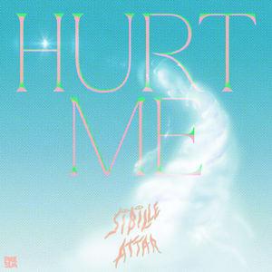 Sibille Attar - Hurt Me