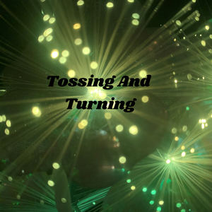 Strange World Music - Tossing And Turning
