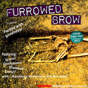 Furrowed Brow - Dead Dead Dead Still Digging