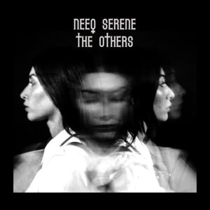 Neeq Serene - The Others