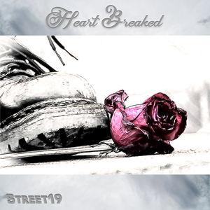 STREET19 - Heart Breaked