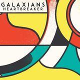 Galaxians - Heartbreaker