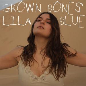Lila Blue - Grown Bones