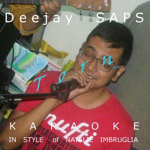Deejay SAPS - Torn (Karaoke in Style of Natalie Imbruglia)