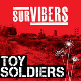 Survibers - Toy Soldiers