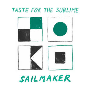 Sailmaker - Taste For The Sublime