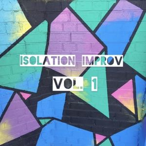 Chris McConville - Isolation Improv, Vol. 1