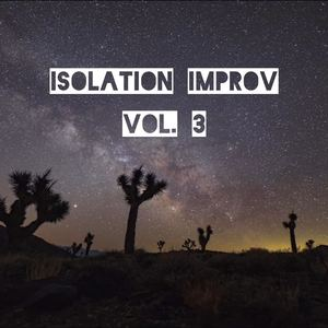Chris McConville - Isolation Improv, Vol. 3