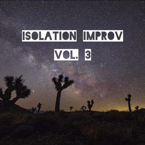 Chris McConville - Isolation Improv, Vol. 3