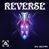 ALVIN PRODUCTION ®  - DJ Alvin - Reverse