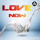 ALVIN PRODUCTION ®  - DJ Alvin - Love Now