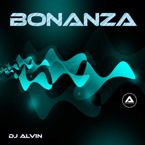 ALVIN PRODUCTION ®  - DJ Alvin - Bonanza