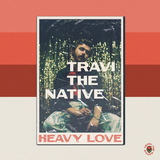 Travi The Native