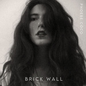 Phoebe Coco - Brick Wall