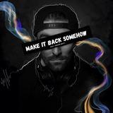 Andrew Brien - Make It Back Somehow (feat. Fraser Watt)