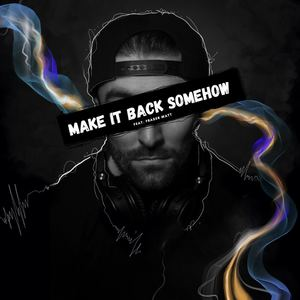 Andrew Brien - Make It Back Somehow (feat. Fraser Watt)