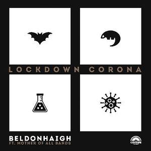 Beldon Haigh - Lockdown Corona