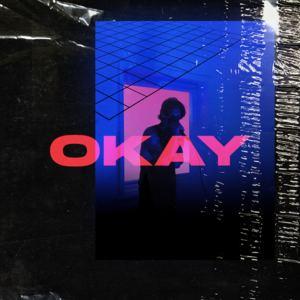 Some Kind - OKAY
