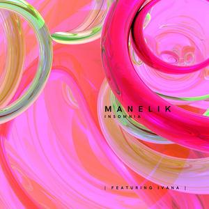 Manelik - Insomnia (feat. Ivy Marie)