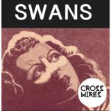 Cross Wires - Swans