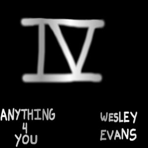 Wesley Evans - Anything 4 You