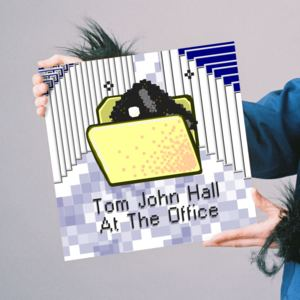 Tom John Hall - At The Office
