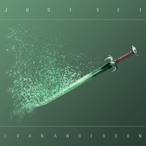 Evan Anderson - Just Yet
