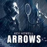 Kev Howell - Arrows
