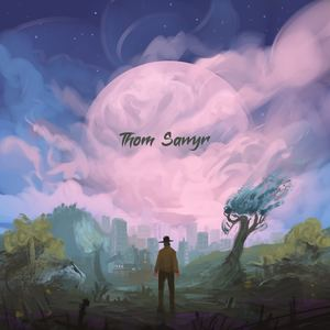 Thom Sawyr  - Change