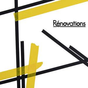 Rénovations - Renovations