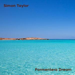 Simon Taylor - Formentera Dream