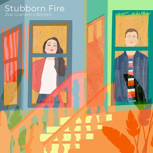Zoe Graham - Stubborn Fire
