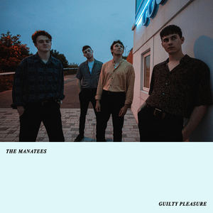 The Manatees - Guilty Pleasure