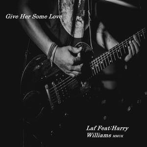 Laf - Give Her Some Love