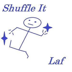 Laf - Shuffle It