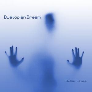 Julian Lines - Dystopian Dream