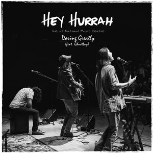 Daring Greatly - Hey Hurrah (live) [feat. Ghostboy]